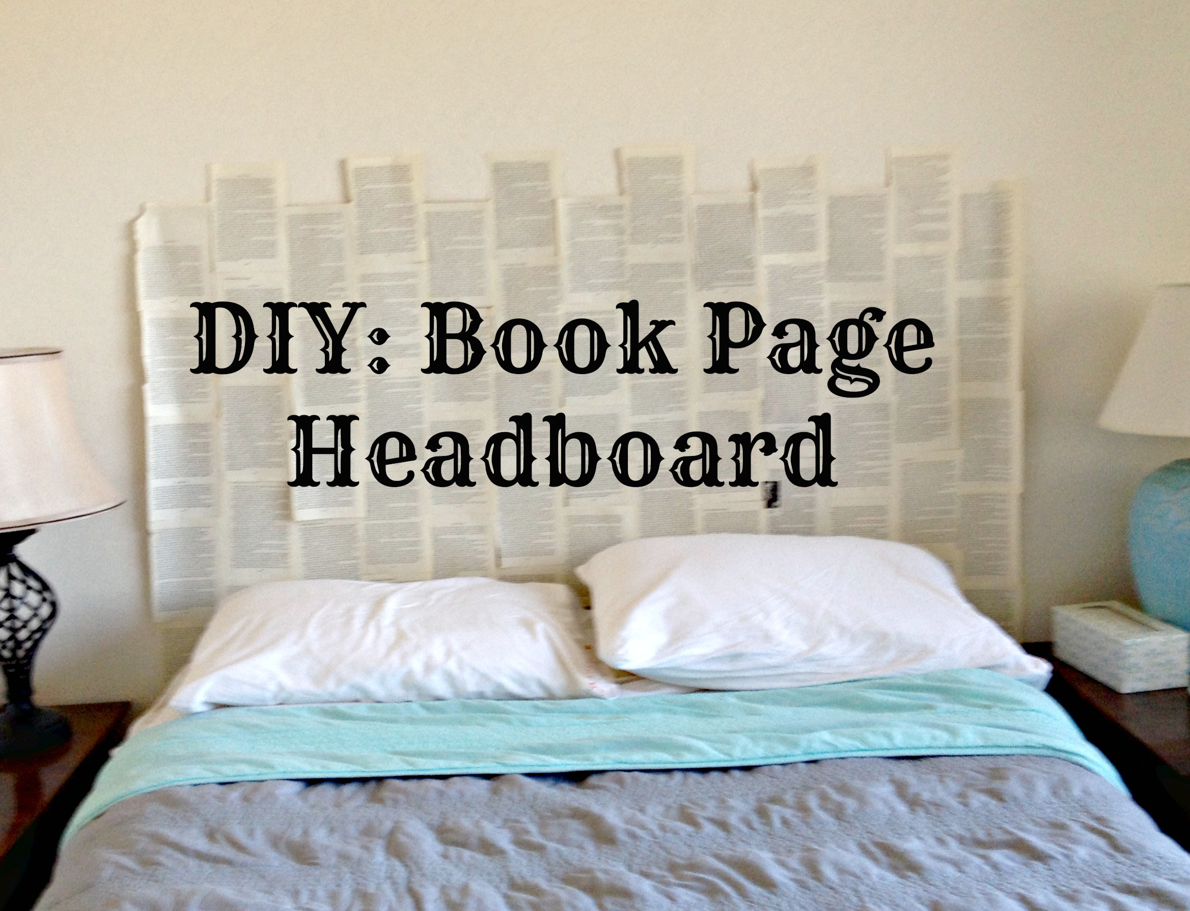 Diy Book Page Headboard Scribbles From Emily